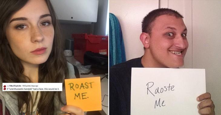 Reddit roast me