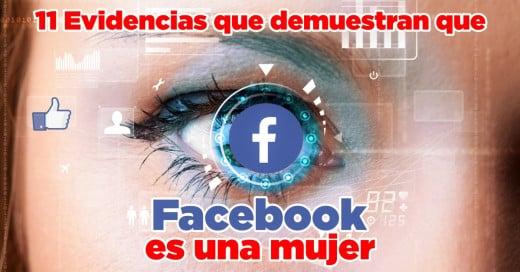 Cover-11-Evidencias-que-demuestran-que-Facebook-es-una-mujer