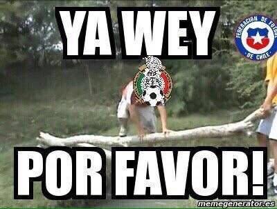 ya wey pro favor mex meme