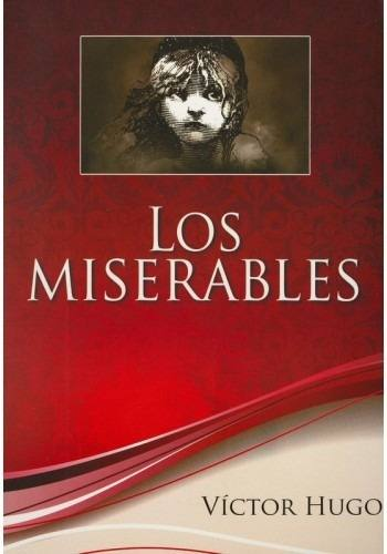Los miserables, de Víctor Hugo