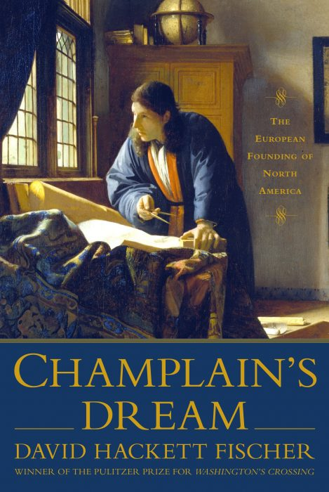 El Sueño de Champlain David Hackett Fischer