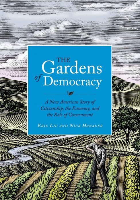 Jardines de la democracia, de Eric Liu y Nick Hanauer