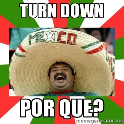 turn down por que